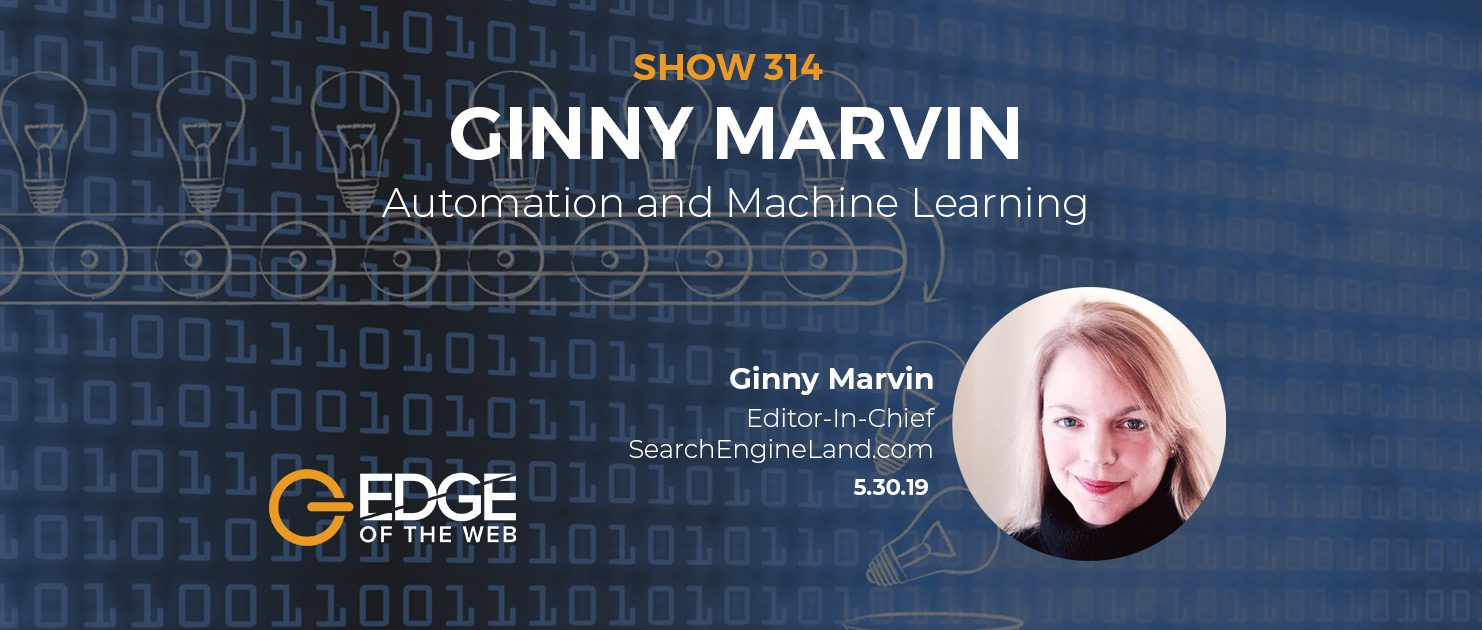 Automation and Machine Learning with Ginny Marvin