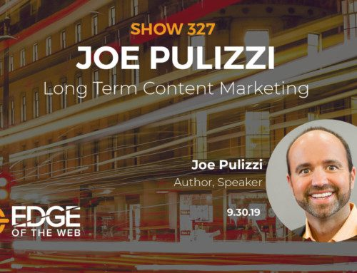 Content Marketing for the Long Haul with Joe Pulizzi
