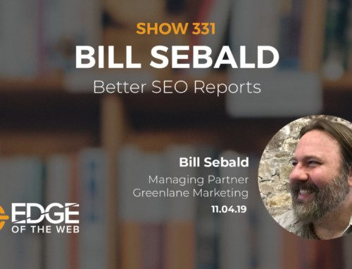 SEO Reporting for Success with Bill Sebald