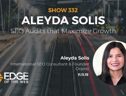 The Link Between SEO Audits and Growth with Aleyda Solis