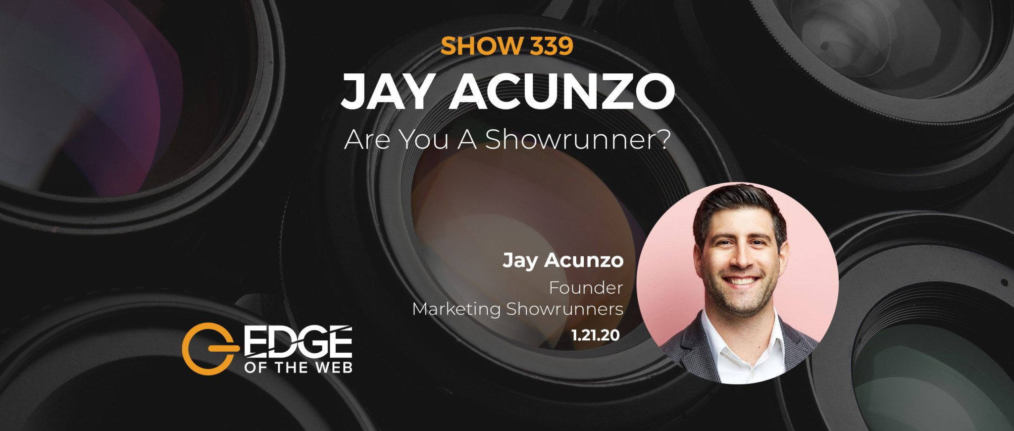 Show 339: Are you a showrunner? Featuring Jay Acunzo