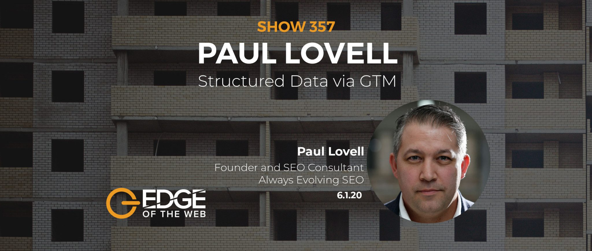EDGE of the Web Ep357 Featured Image of Paul Lovell