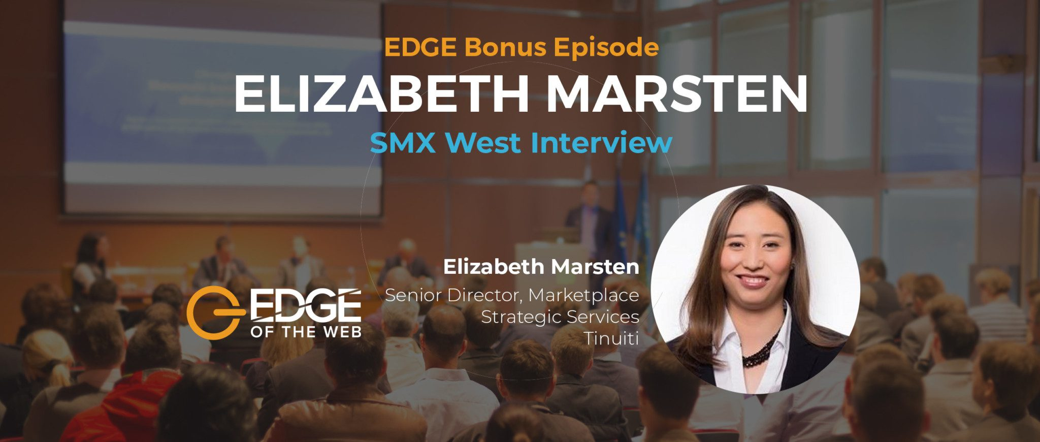 EDGE at SMX West with Elizabeth Marsten