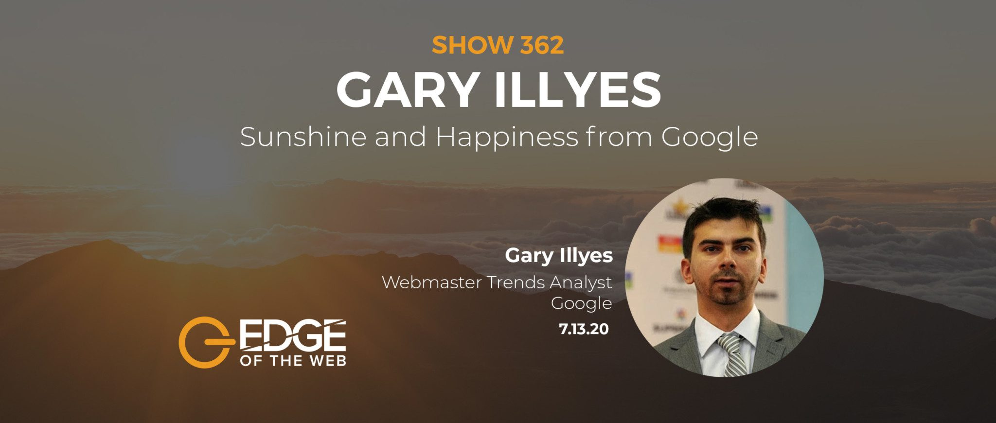 Gary Illyes EDGE EP362 Featured Image