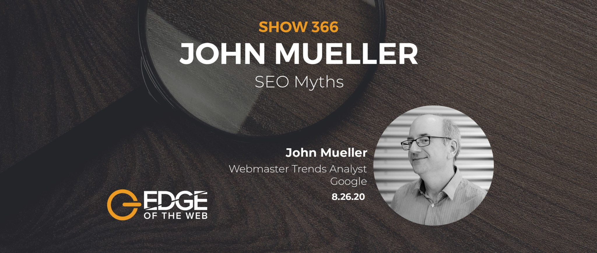 John Mueller EDGE Featured Image