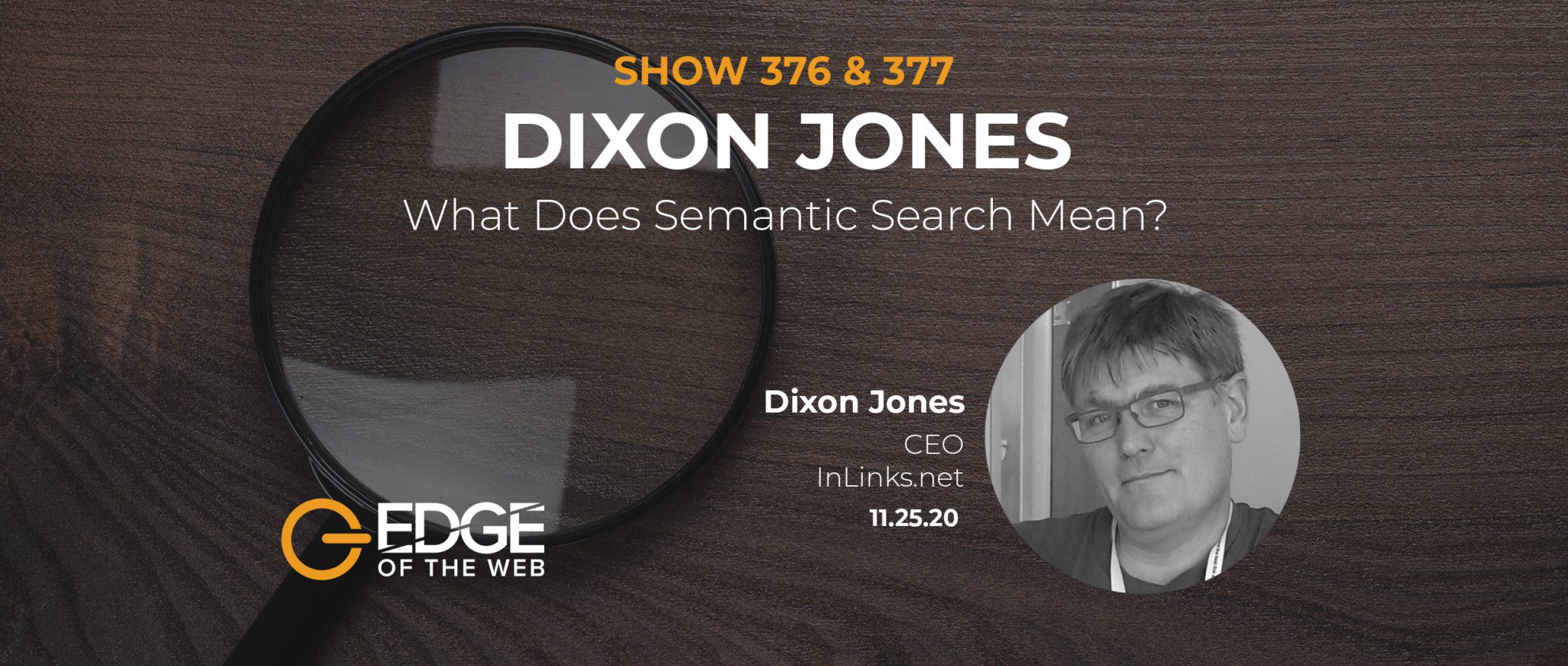 376 & 377 | What Does Semantic Search Mean? with Dixon Jones