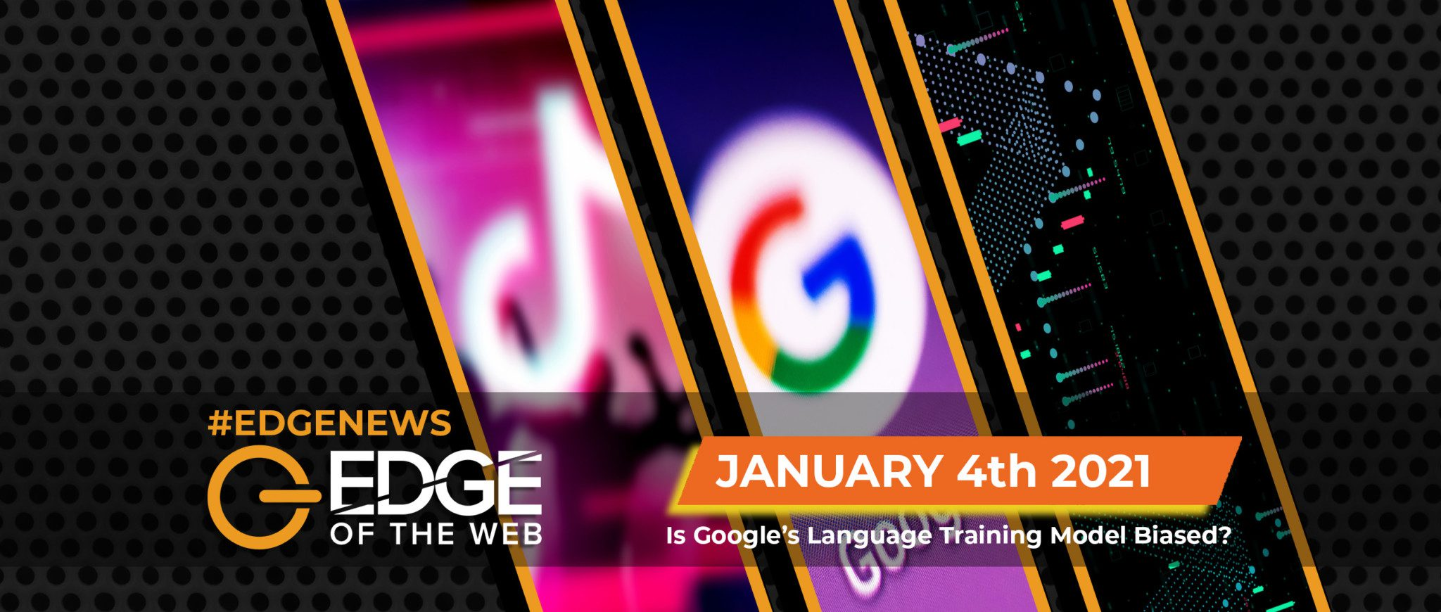 383 | News from the EDGE: Week of January 4, 2021