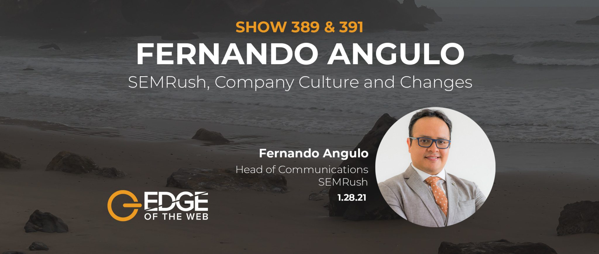 391 | World Data Trends from 2020 and SEMRush Tools with Fernando Angulo