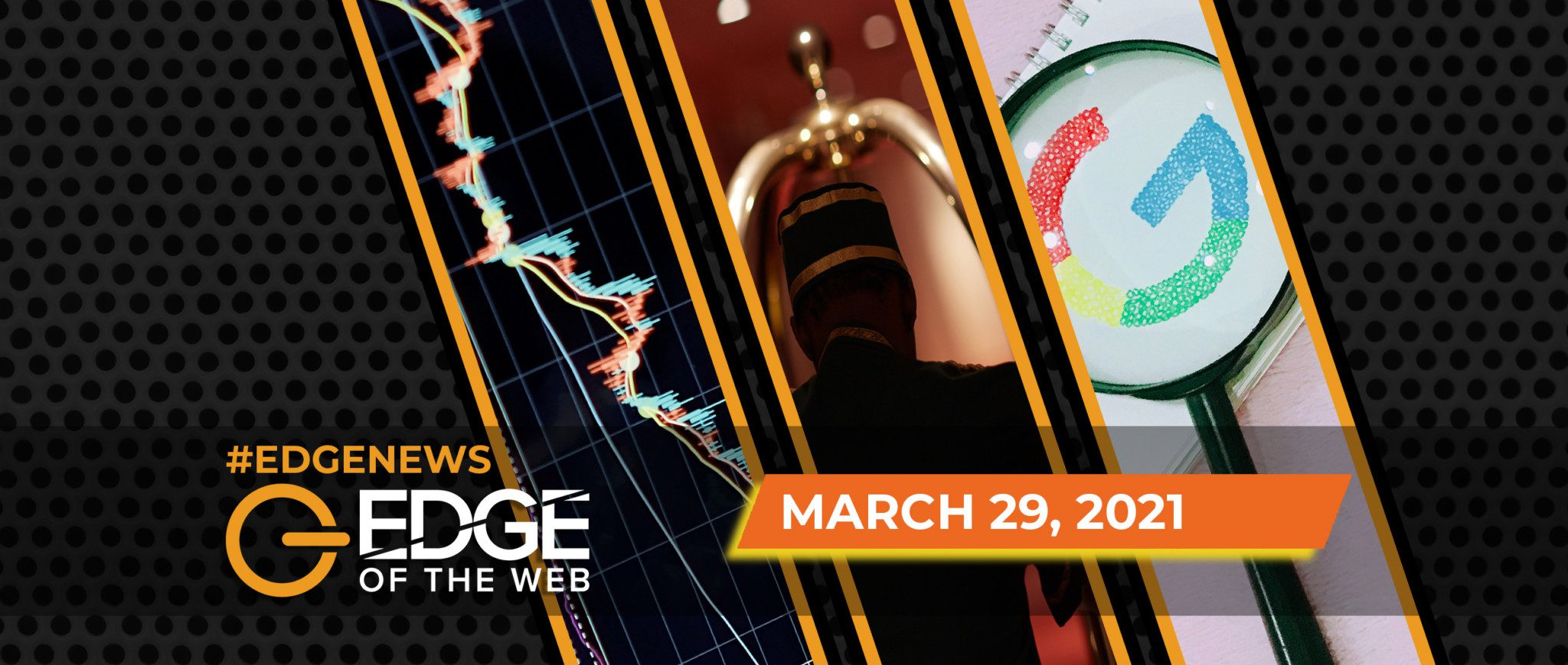406 | News from the EDGE: Week of March 29, 2021