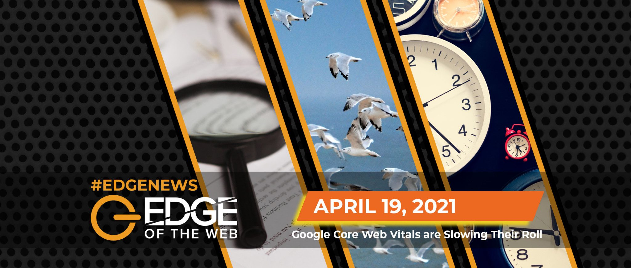 412 | News from the EDGE: Week of April 19, 2021
