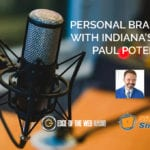 Personal Branding with Indiana's Very Own Paul Poteet