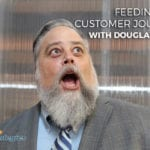 """Content Marketing: Feeding the Customer Journey"" with Douglas Karr"