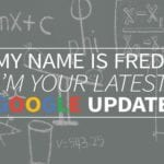 Google Fred Update: They Named An Update Fred