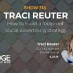 How to Develop a Social Media Strategy for Your Ideal Customer with Traci Reuter