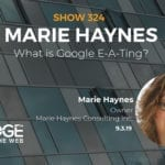 What is Google E-A-Ting? Find Out with Marie Haynes