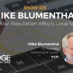 How Your Reputation Affects Local Search with Mike Blumenthal