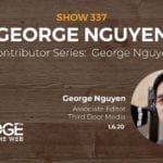 EDGE Contributor Series with George Nguyen