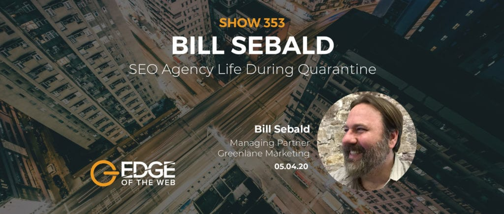 EDGE Featured Image of EP353 with Bill Sebald