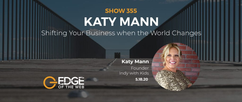 Katy Mann EDGE Featured Image Episode 355