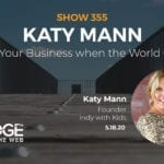 Shifting Your Business When The World Changes with Katy Mann