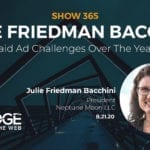 Paid Ad Challenges Over the Years with Julie F. Bacchini